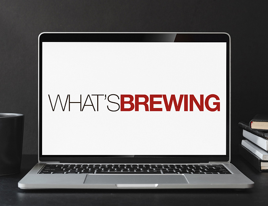 Tell us what you think about What's Brewing online